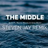 Zedd - The Middle (Steven Jay Remix) Ft. Maren Morris & Grey