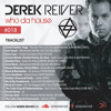 Derek Reiver - Who Da House #018 2018-02-21 Artwork