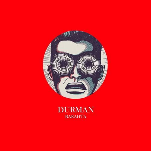 BARAHTA - ДУРМАН [Official Album Durman]