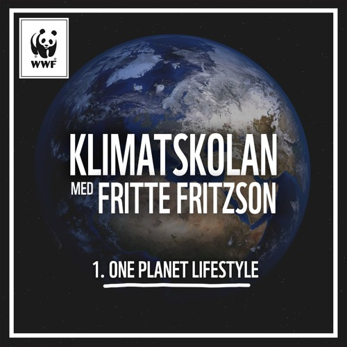 Klimatskolan, avsnitt 1: One Planet Lifestyle