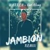 Warren Russell - Get Along (JAMBION Remix)