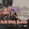 Roll With Port3r Ft.Smooth Clutch & Ghost VibEEz