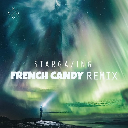 Kygo feat Justin Jesso - Stargazing (French Candy Remix)