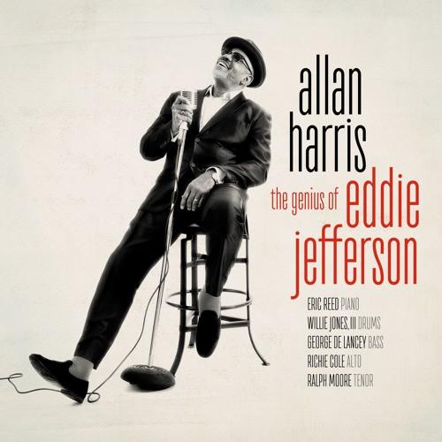 "Allan Harris   ""The Genius of Eddie Jefferson"""
