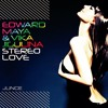 Stereo Love  - Edward Maya,  Vika Jigulina, Renko & Offer Nissim (JUNCE Mash) FREE DOWNLOAD
