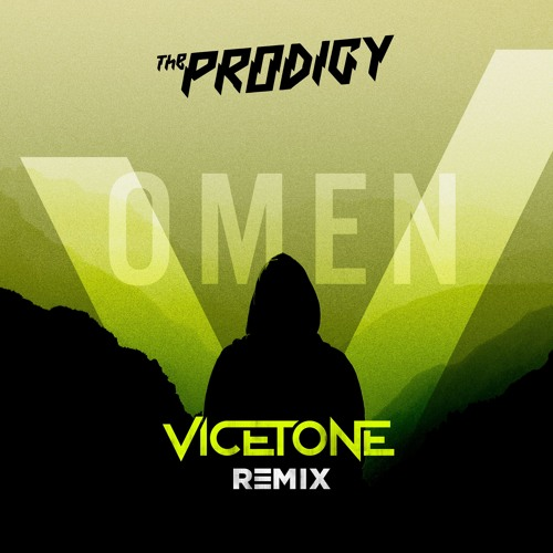 The Prodigy - Omen (Vicetone Bootleg Remix)