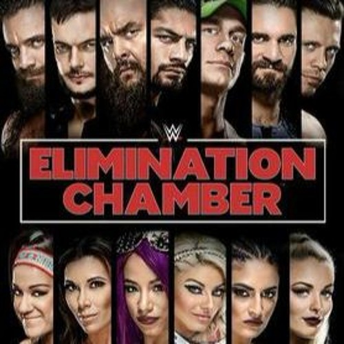 320: Elimination Chamber 2018 Preview