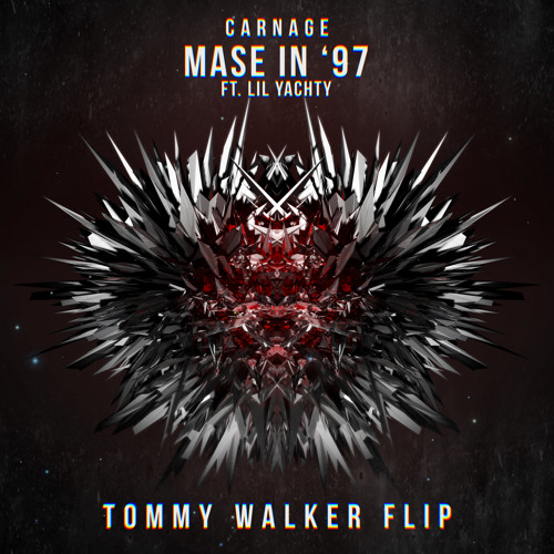 Carnage Ft. Lil Yachty - Mase In '97 (Tommy Walker Flip)