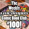 100 S2E48 Amazing Spider-Man #266 Part 1 - The Weekly vmcampos Comic Book Club