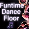 "FNAF SISTER LOCATION SONG ¦ ""Funtime Dance Floor"" By CK9C [Official SFM]"