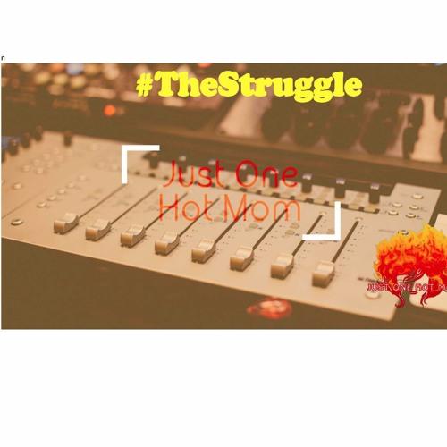 The Struggle feat. Jay Stevens