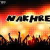 Nakhrey - Azan Bhatti Ft. Tauseef Khan    The Future's Past   Best Party Song Of 2018
