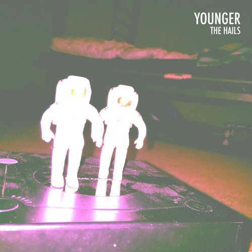The Hails - Younger