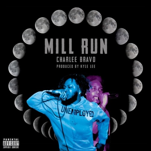 Mill Run (Prod by Kyle Lee)