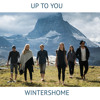 Wintershome - Up To You