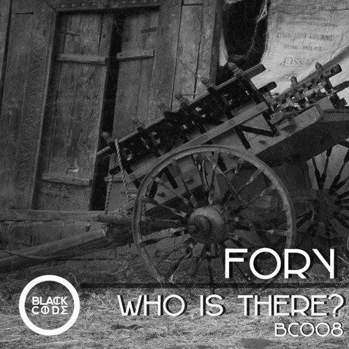 Fory - Who Is There (Original Mix) / BC008
