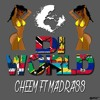 Download DI WORLD - CHEEM FT MADDRASS (WILDIN RIDDIM) 2018 SOCA Mp3