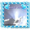 God Is Love - Rap/Hip Hop/R&B Christian/Gospel - Free Download