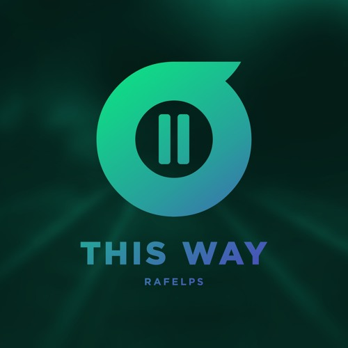 RaFelps - This Way (Original Mix)