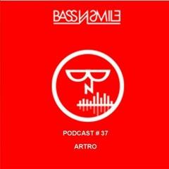 Bass N Smile presents Artro #37 (Costa Rica)