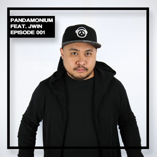 Pandamonium Episode 001 Featuring Jwin