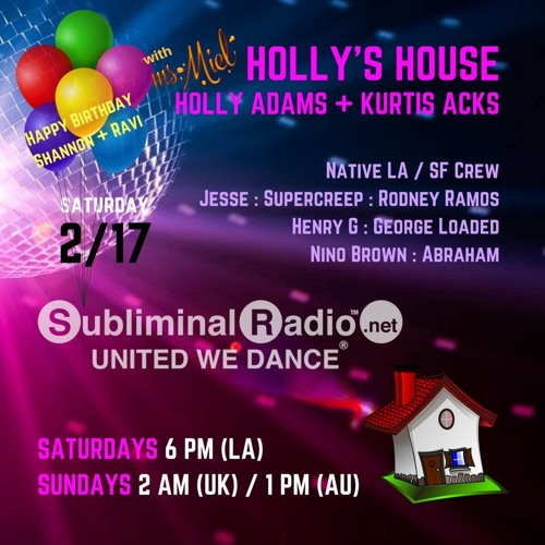 Holly's House on Subliminal Radio // Show 020 Native LA/SF Takeover // 17 February 2018