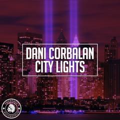 Dani Corbalan - City Lights (Radio Edit)