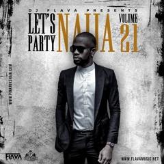 Let's Party Naija Mixtape Vol 21