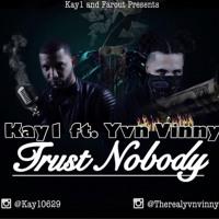 Ft. Yvn Vinny  - Trust Nobody