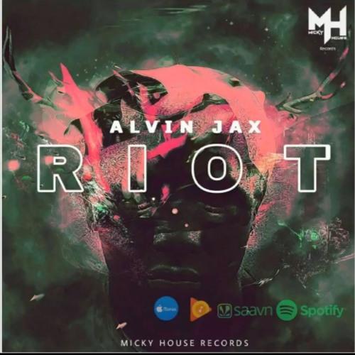 Alvinjax23 - Alvin Jax - Riot (Original mix) | Spinnin' Records