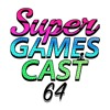 Super GamesCast 64 Ep. 072 - Early Storytelling Influences & Super Mario 64 Songs w/ Danny Neely