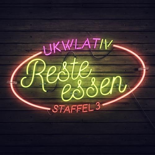 """""""Resteessen"""" - UKWlativ IV (Staffel 3)"""