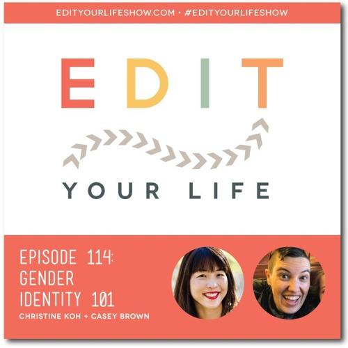Episode 114: Gender Identity 101