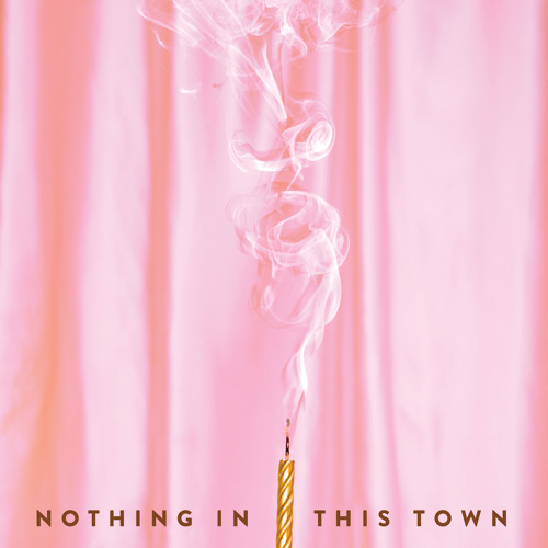 Nothing in This Town