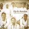Ko Jo Cue And Shaker Ft Kwesi Arthur – Up And Awake Mp3
