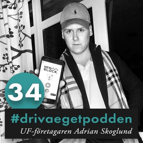 34. UF-företagaren Adrian är framtidens entreprenör