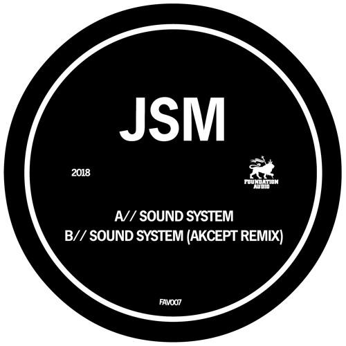 FAV007: JSM - Sound System EP