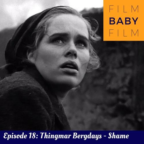 Ingmar Bergman & Shame with Becky D'Anna