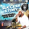 RECKLESS MUSIC (SUCCESS STORY)DANCEHALL 2018