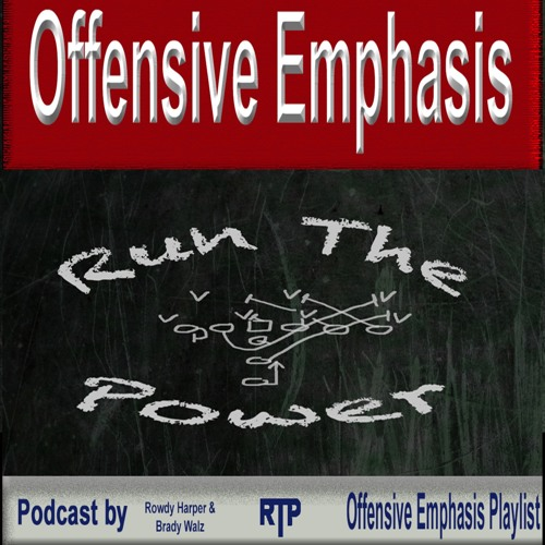 Offensive Emphasis - Run The Power Podcast