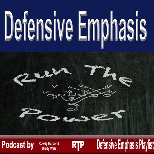 Defensive Emphasis - Run The Power Podcast