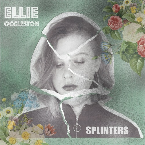 Ellie Occleston - Splinters