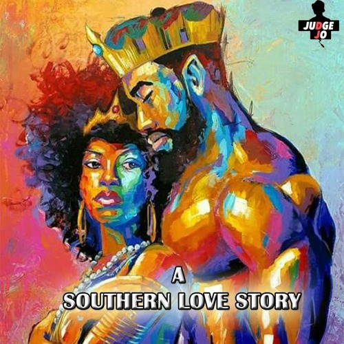 A Southern Love Story' AfroSoul Mix By @JudgeJo_UK by JudgeJo