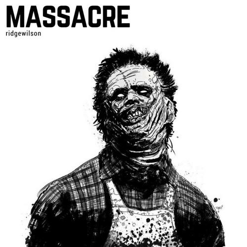 ridgewilson - Massacre [Exclusive]