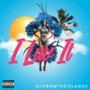 GiiFromTheislands - I Luv It (PROD. J-Mixx)