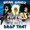 Bear Grillz - Drop That (Mr. Mongoose Remix)