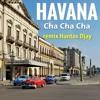 CHA CHA CHA - Havana - Camila Cabello (32 BPM) remix Hantos Djay