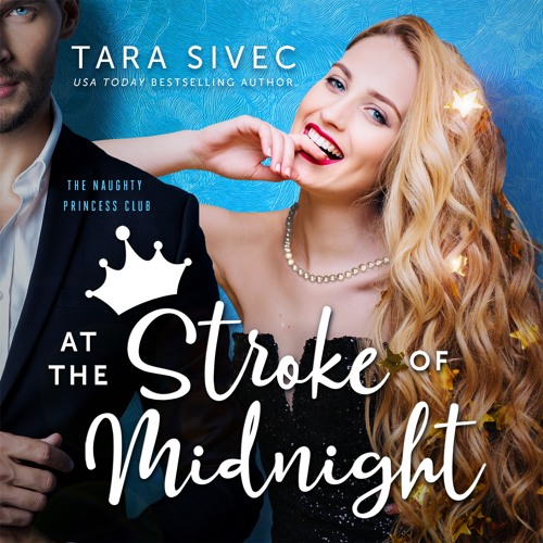 At The Stroke Of Midnight by Tara Sivec, audiobook excerpt