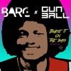 BARC & Gunball - Blame It On The Bass (Remix)