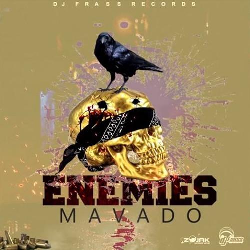 Mavado - Enemies